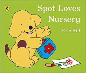 Spot Loves Nursery Book