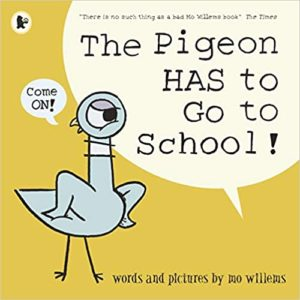 The Pigeon Has to Go to School Book