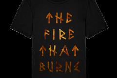 The Fire That Burns Shirt