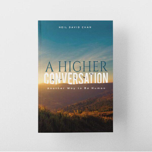 A Higher Conversation