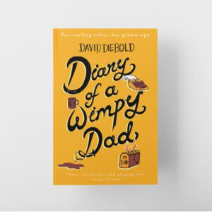 Diary of a Wimpy Dad