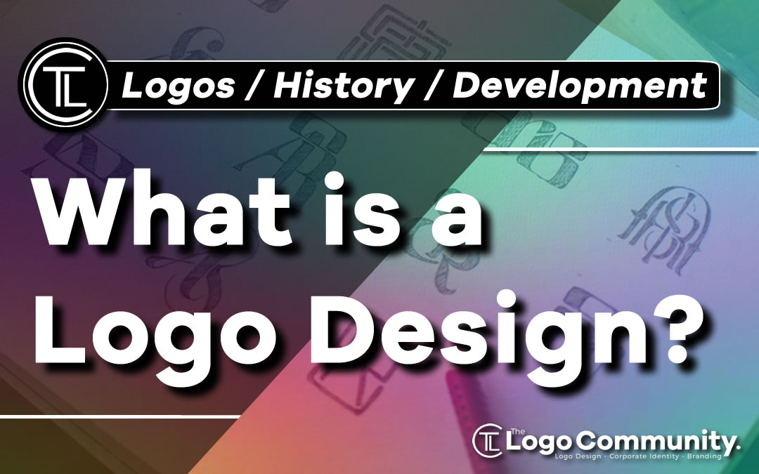 What is a Logo Design - Logo History - Creating and Designing a Logos