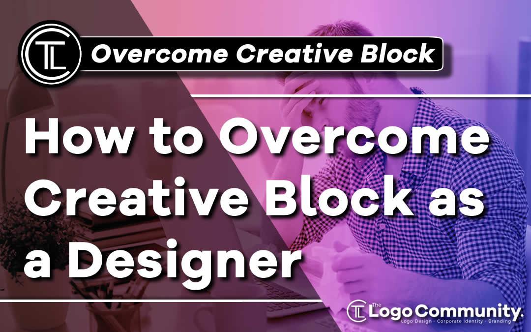 How to Overcome Creative Block as a Designer