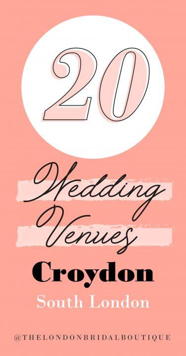list of 20 croydon venues - wedding venues croydon - south london wedding venues