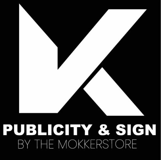 VK Publicity & Sign By The Mokkerstore