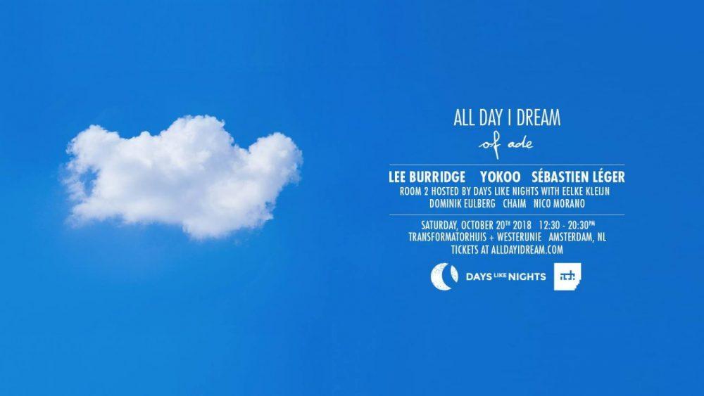 All Day I Dream ADE 2018