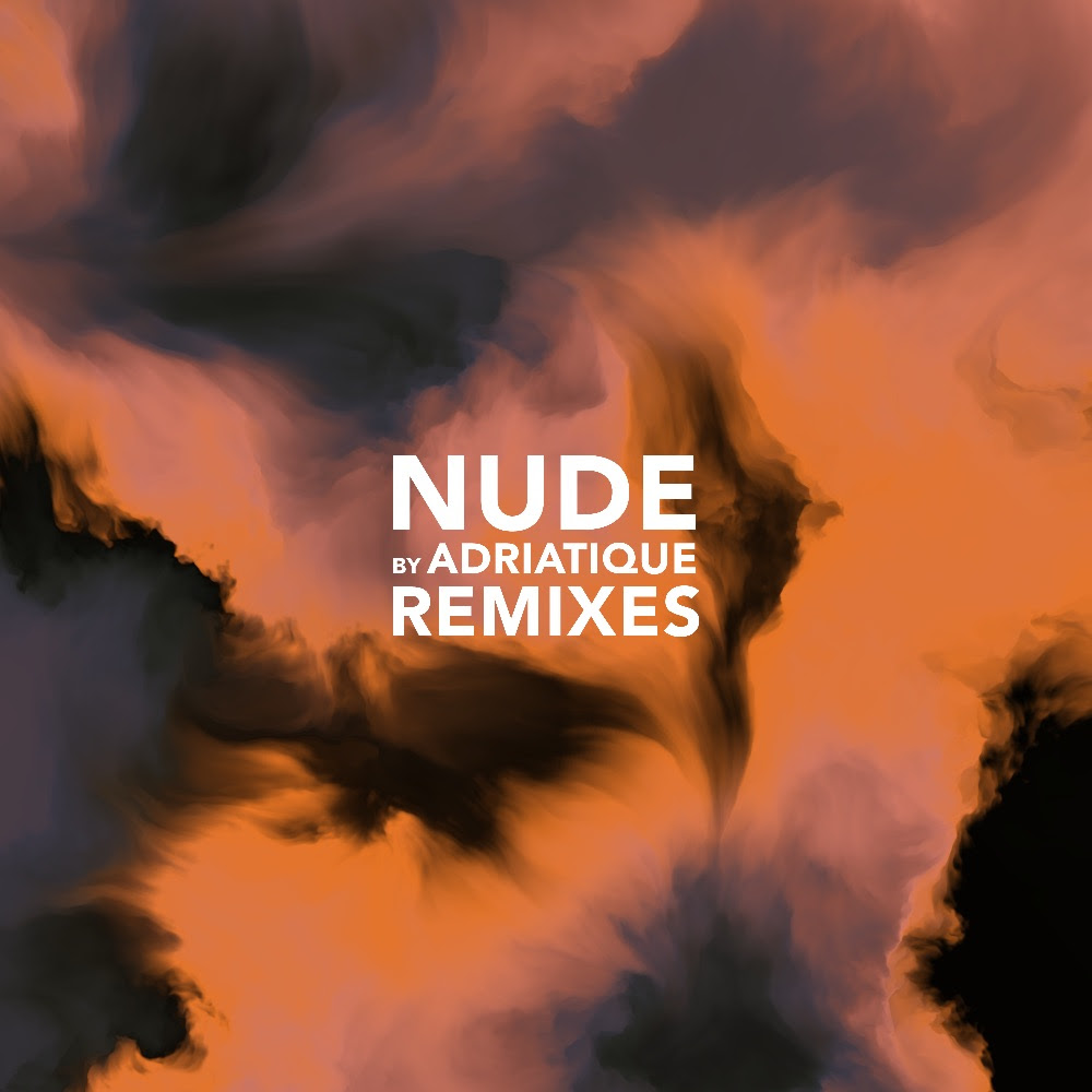Adriatique - Nude Remixes AL030