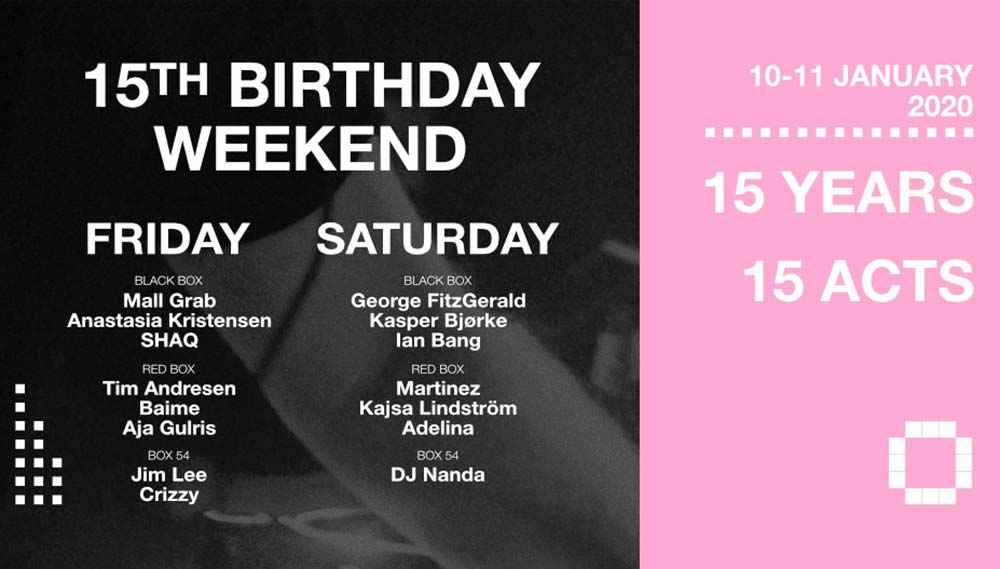 Culture Box 15 birthday weekend