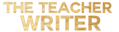 The Teacher Writer