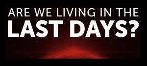 Last Days?