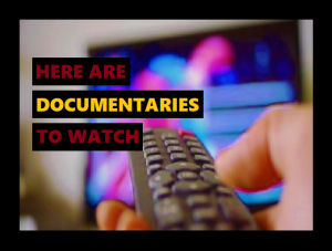 Documentaries/Films/Video's