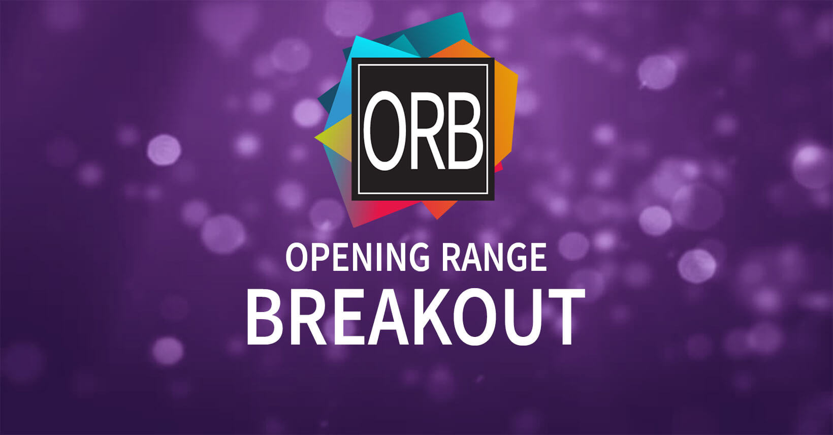 Opening Range Store