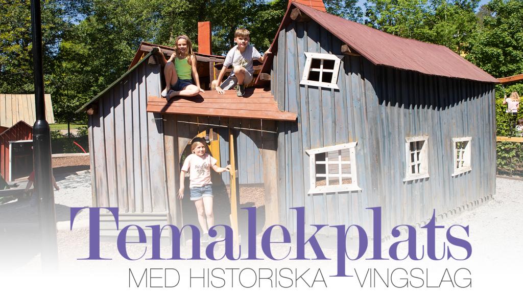 Temalekplats med historiska vingslag