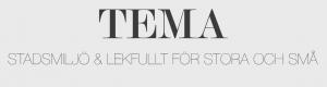 TEMA Stadsmiljö & Lekfullt för stora och små