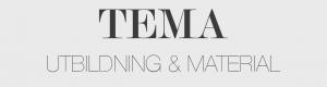 TEMA Utbildning & Material