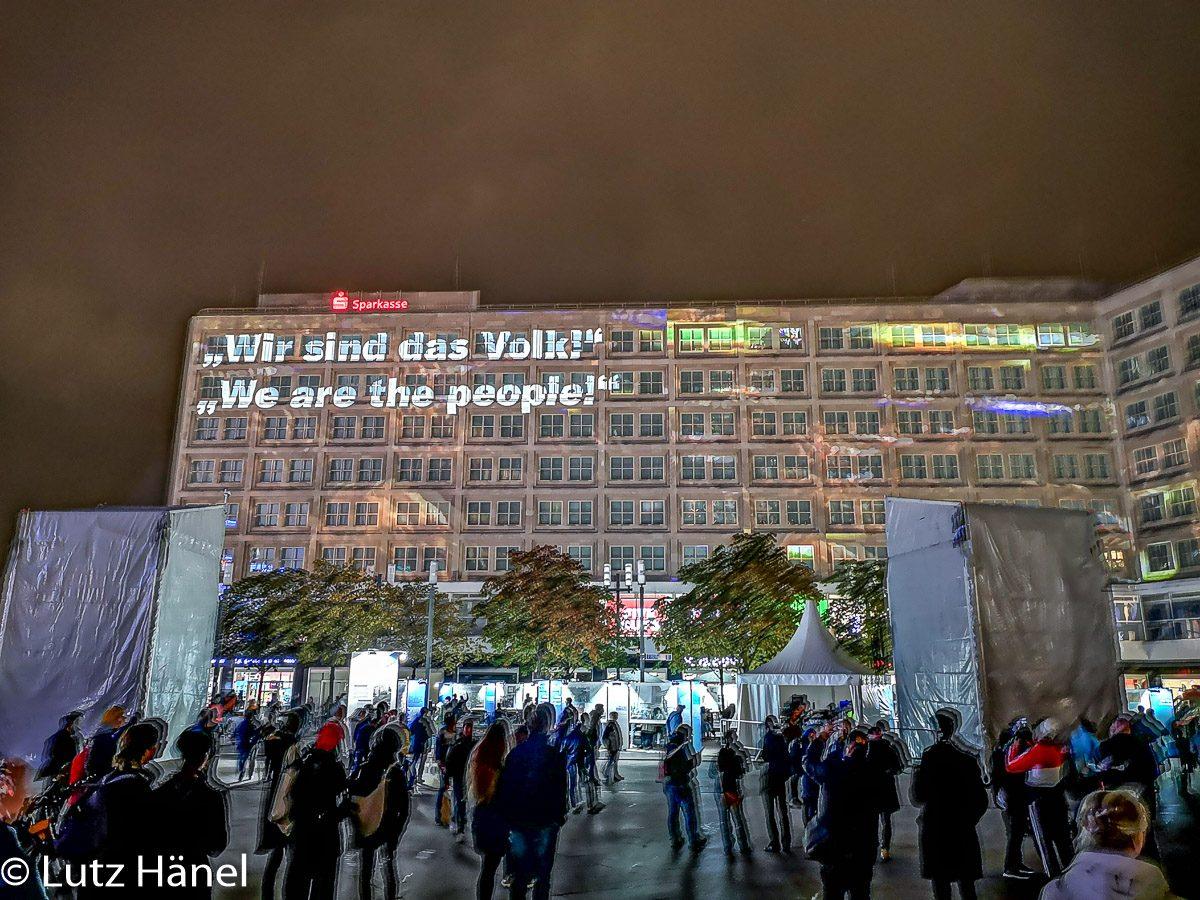 Alexanderplatz November 2019 dort wurde dort mit Bildern Emuliert vom Herbst 89