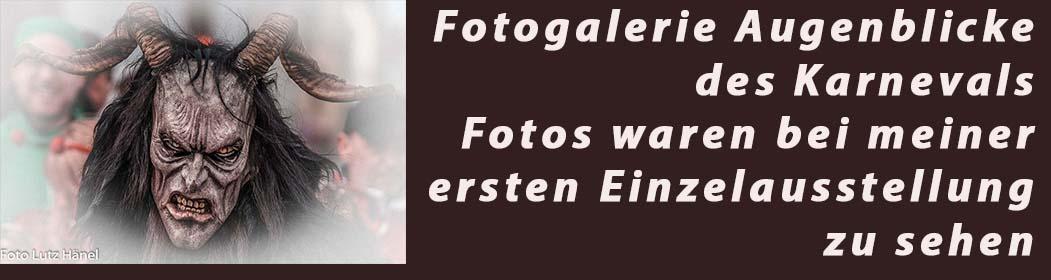"""erste eigene Fotoausstellung """"Augenblicke des Karnevals"""" Fotogalerie"""