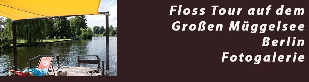 Floss Tour auf dem Großen Müggelsee - Fotogalerie