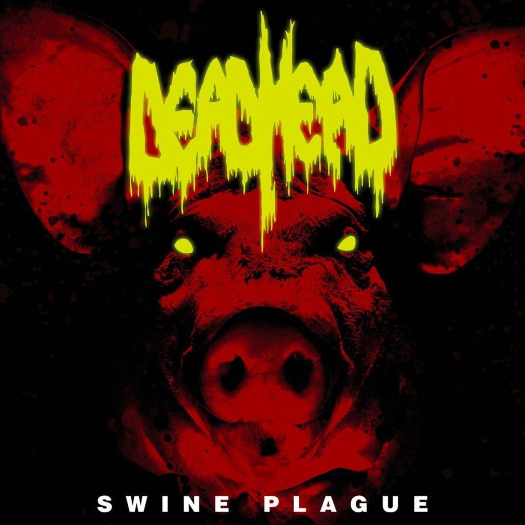 Swine Plague by Dead Head - Album Art