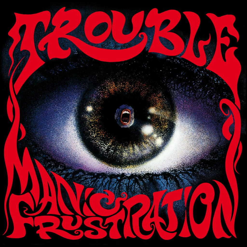 Manic Frustration by Trouble - Album Art