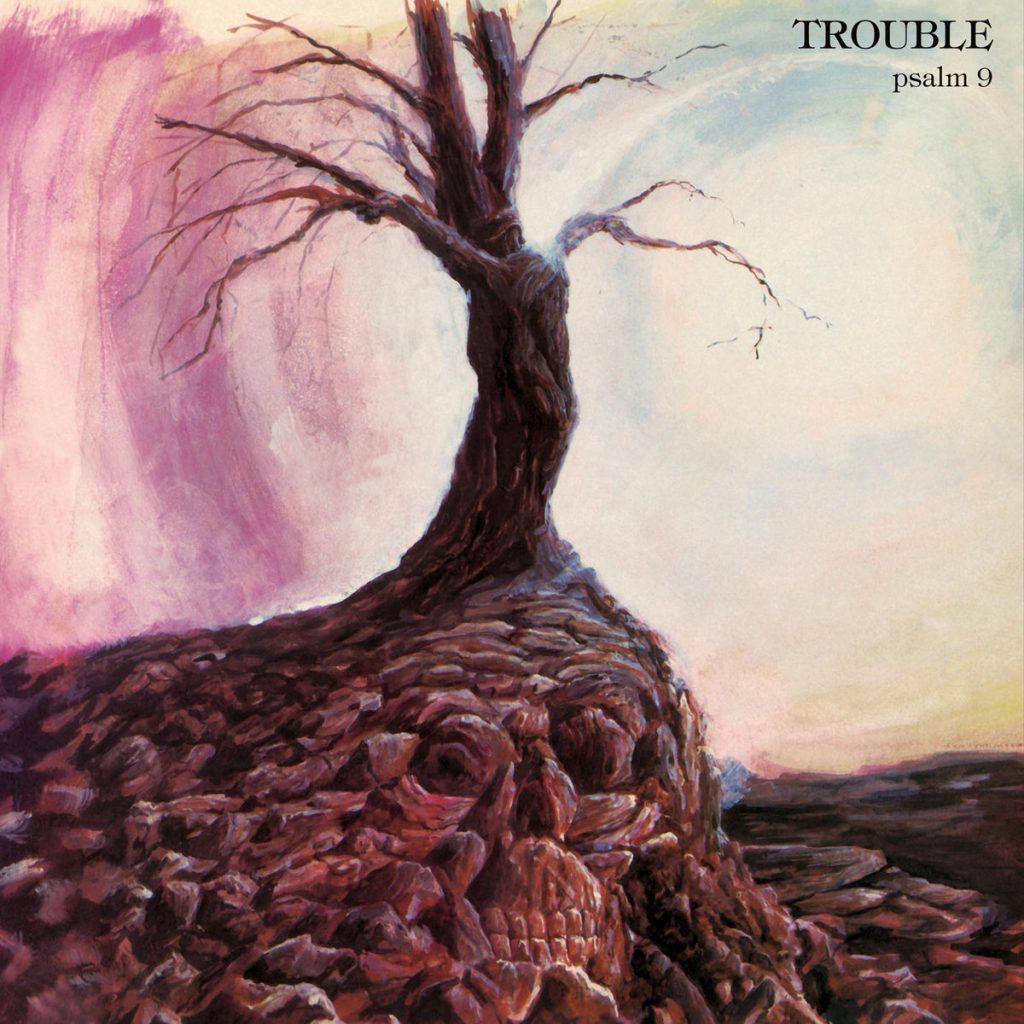 Psalm 9 by Trouble - Album Art
