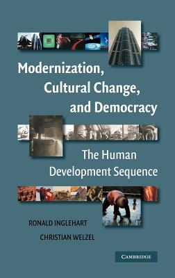 Book cover of Modernization, Cultural Change, and Democracy - The Human Development Sequence by Ronald Inglehart and Christian Welzel