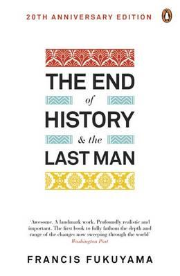 Book cover of The End of History and the Last Man by Francis Fukuyama