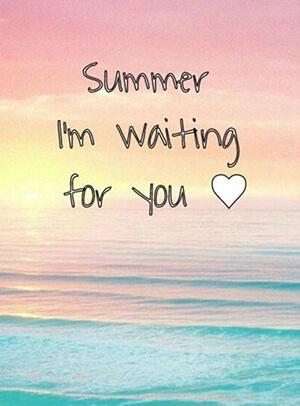 summer i'm waiting