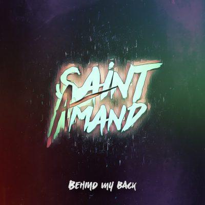 Saint Amand behind my back