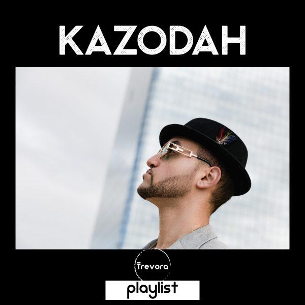 playlist KAZODAH
