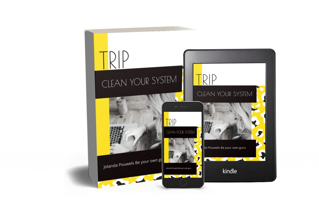 TRIP Clean your system