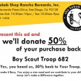 Yummy & Easy $$$$$ for the Troop Troop 682 is holding a fundraiser restaurant day at the Kebab Shop located in the Vons Center in Rancho Bernardo. Details: When: Sunday, 7/19/15 Time: All Day ~ 10:30am-9pm Location: The Kebab Shop RB @ 11980 Bernardo Plaza Drive (Von's Center) How does it works: Bring theattached flier and50% of your sale is […]