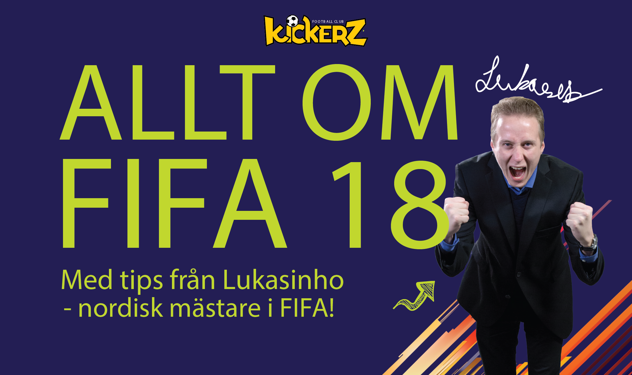 KICKERZ: FIFA18 SPECIAL EDITION With pro player Lukasinho