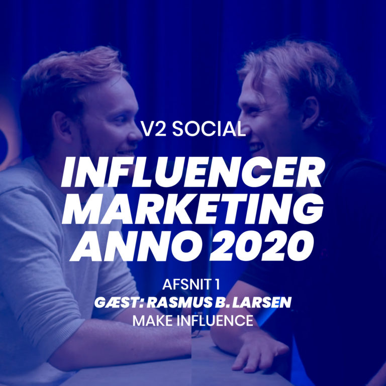 v2 social podcast med ludvig larsen 1 influencer marketing