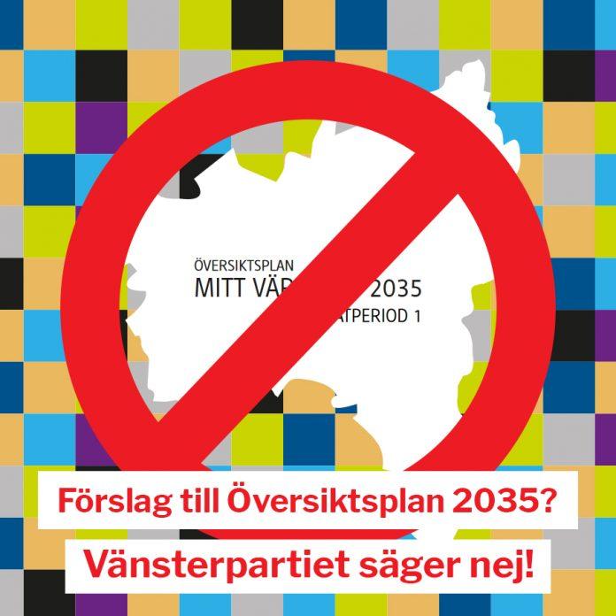 Vänsterpartiet Värnamo - Förslag till översiktsplan