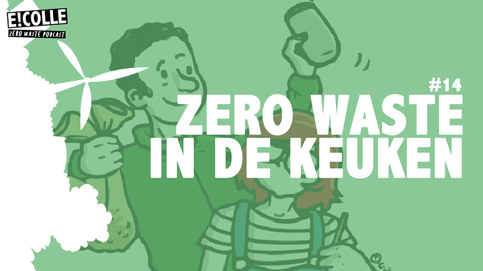 Zero waste podcast over de keuken
