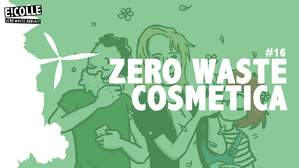 Anne Drake over cosmetica in de Zero Waste Podcast