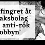 """Tobaksindustrin vinner - hela tiden"""