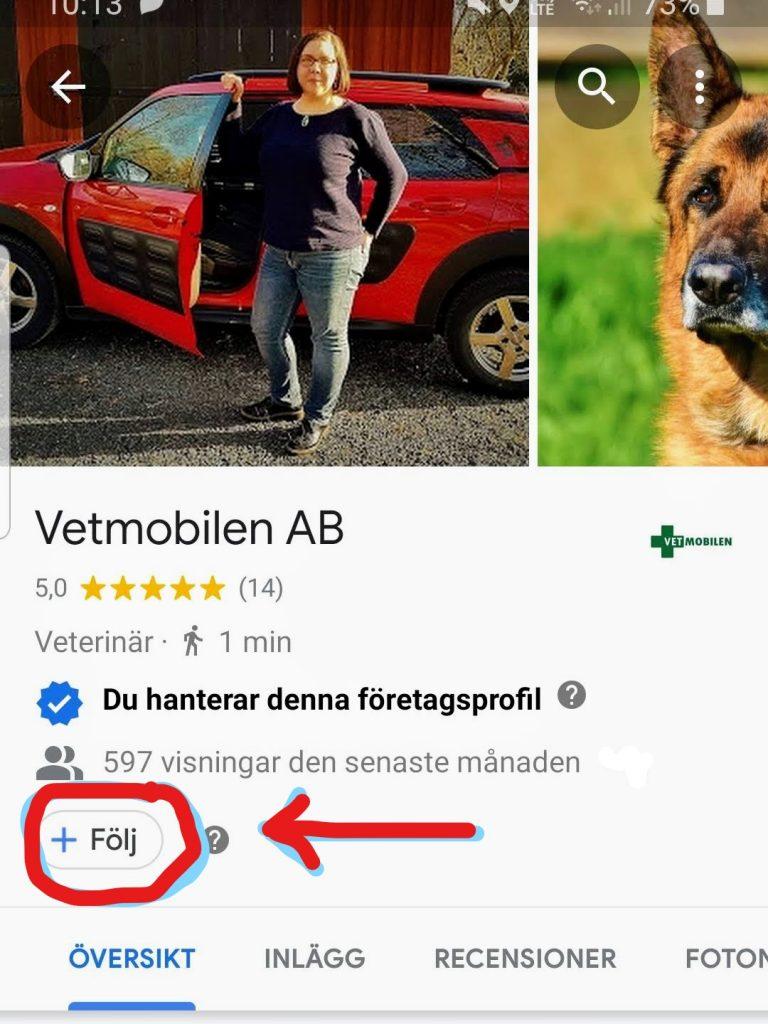 En bild av hur Vetmobilens profil ser ut på Google Maps och hur du gör för att följa oss där. Det kan vara på tiden att få en förklaring på hur man gör det.