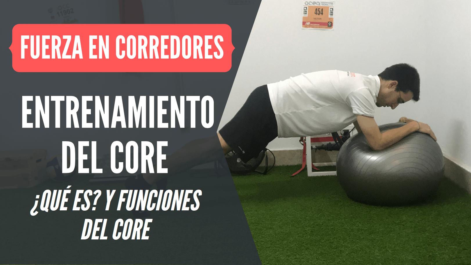 entrenamiento del core que es y funciones