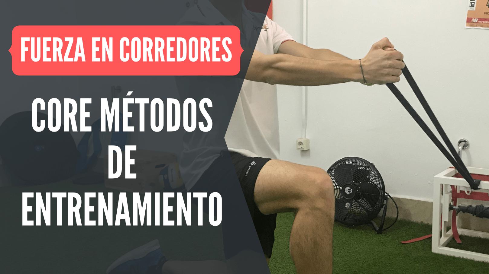 core metodos entrenamiento running