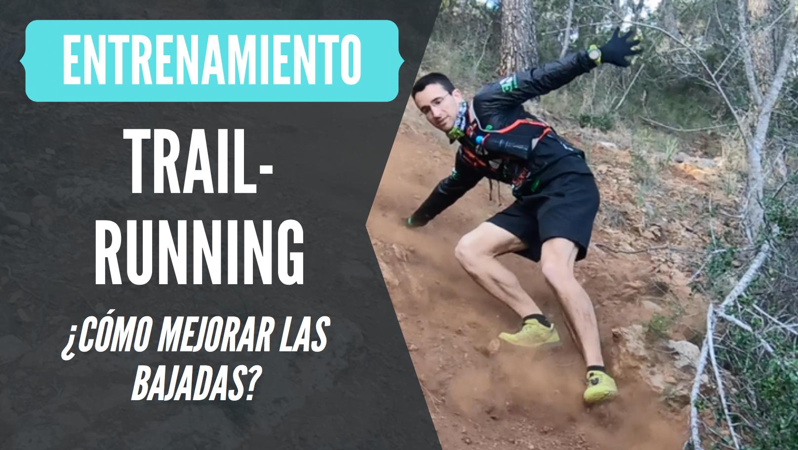 trail running como mejorar bajando