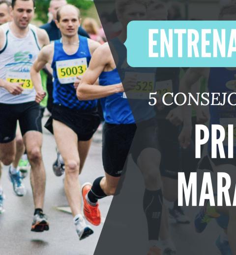 consejos preparar primer maraton