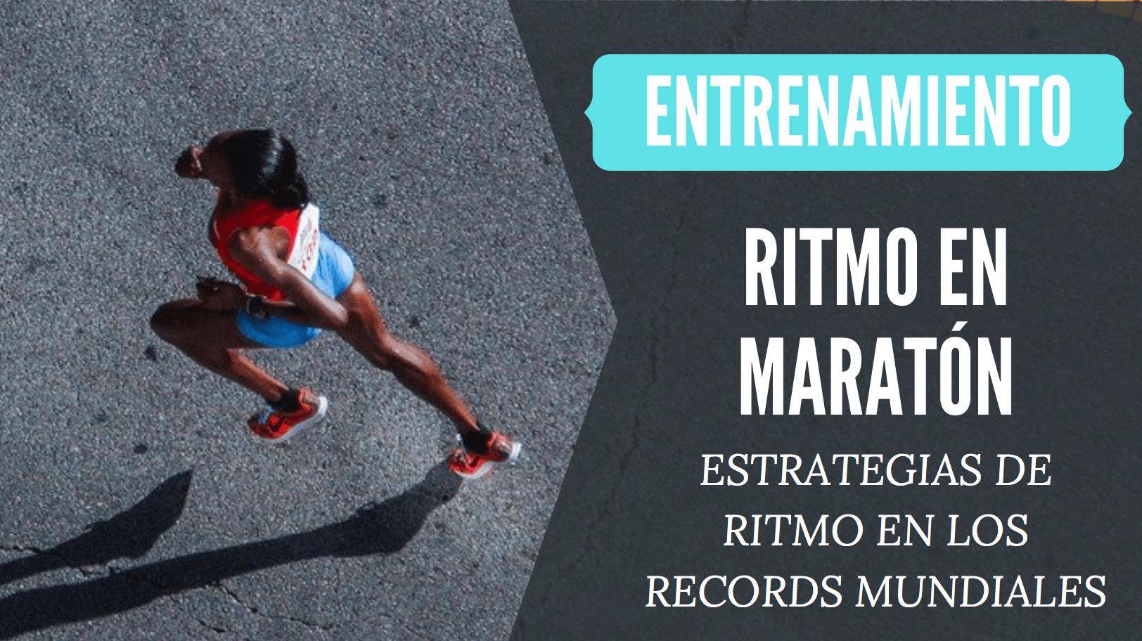 estrategia ritmo maraton records del mundo