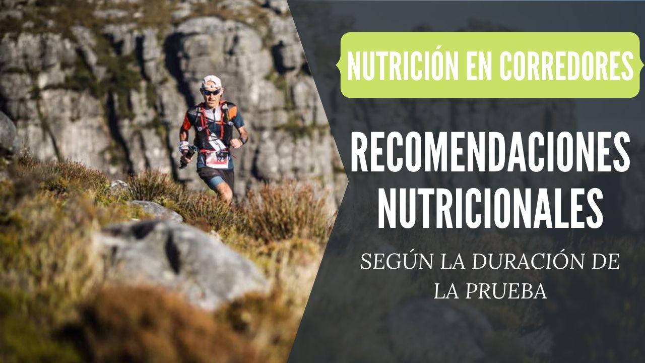recomendaciones nutricionales segun la duracion de la prueba