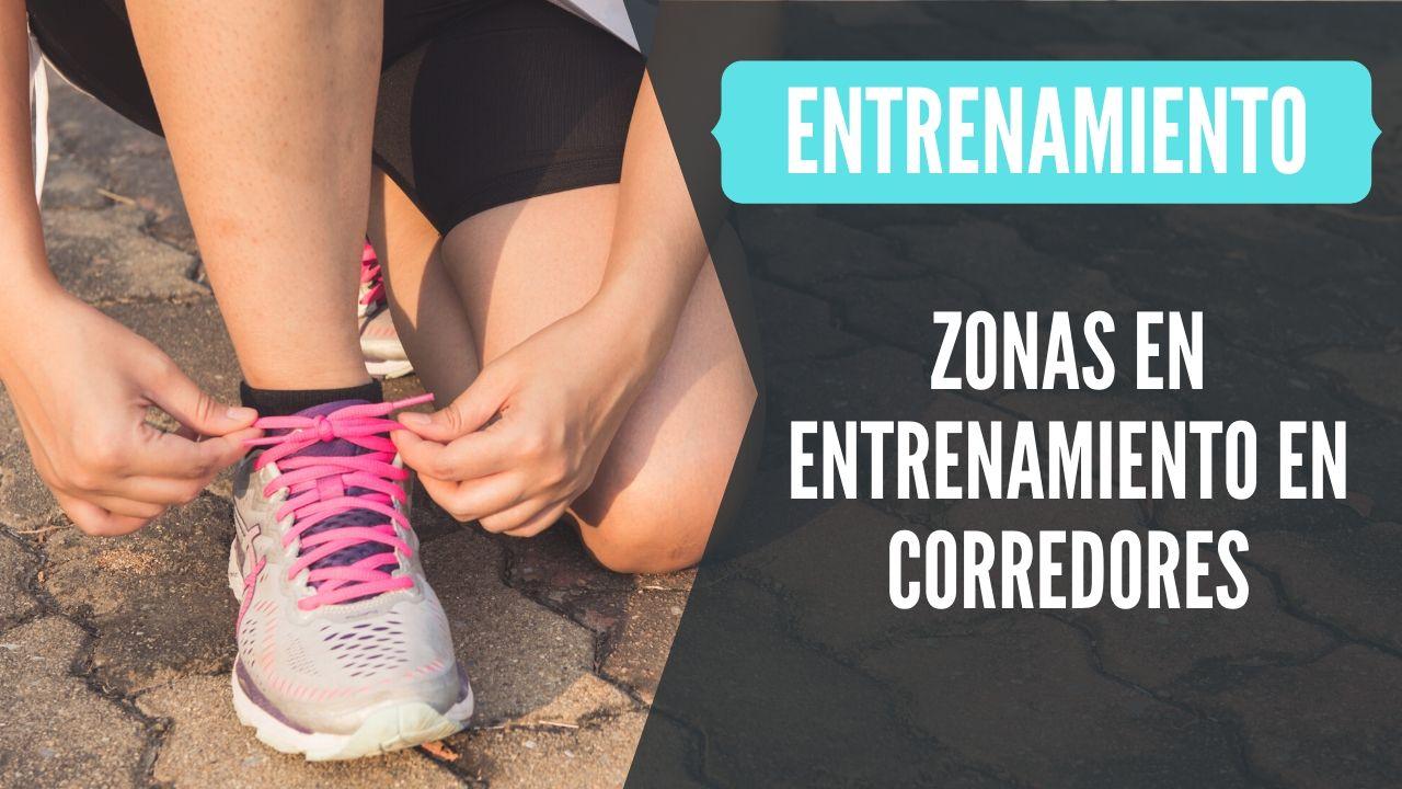 zonas de entrenamiento en corredores