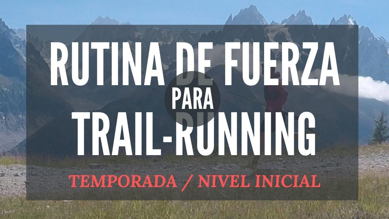 rutina de fuerza para trail-running de nivel iniciacion
