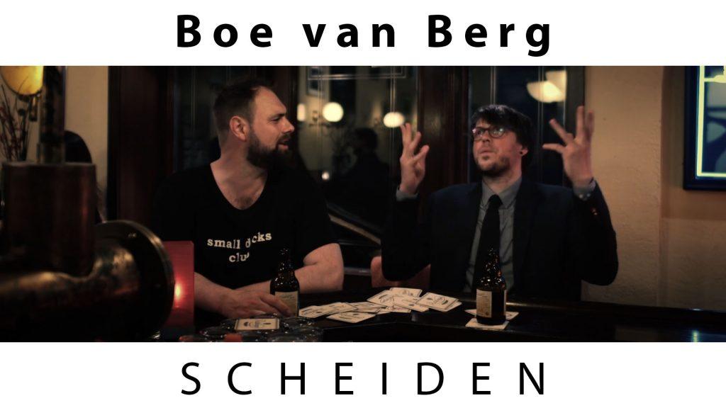 """Boe van Berg """"Scheiden"""""""