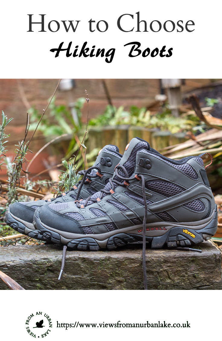 How to Choose Hiking Boots - A guide to choosing the right walking boots or shoes for your hiking adventures