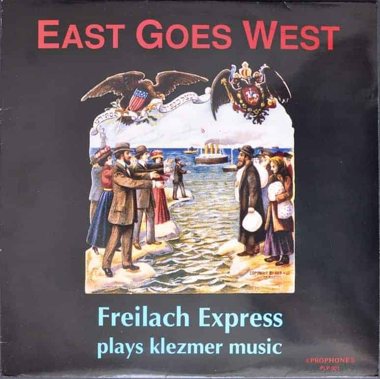 Freilach Express ‎– East Goes West